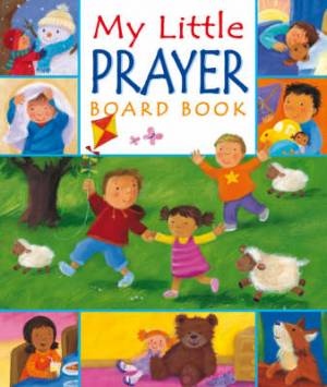 My Little Prayer Board Book