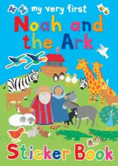 My Very First Noah and the Ark Sticker Book