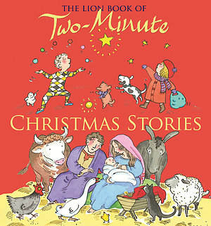 The Lion Book Of Two-Minute Christmas Stories
