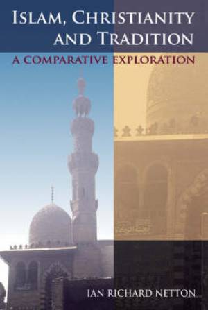 Islam, Christianity and Tradition