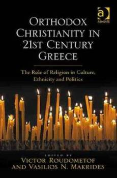 Orthodox Christianity in 21st Century Greece
