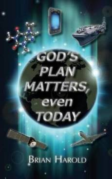 God's Plan Matters, Even Today