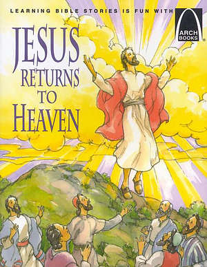 Jesus Returns To Heaven