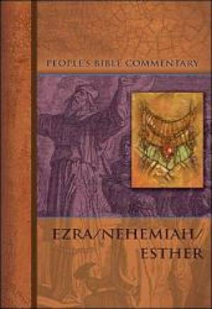 Ezra/Nehemiah/Esther   People'S Bible Commentary