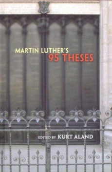 Martin Luther's 95 Thesis