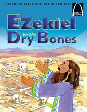 Ezekiel & The Dry Bones