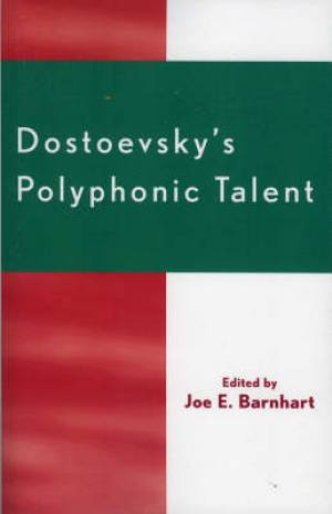 Dostoevsky's Polyphonic Talent