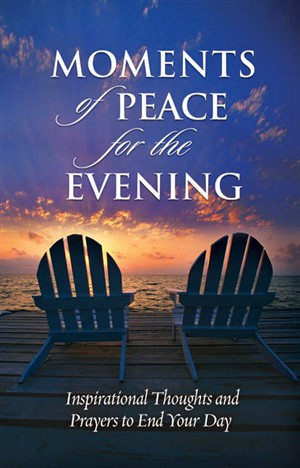 Moments of Peace for the Evening hardback