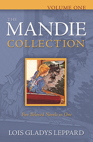 The Mandie Collection Volume 1