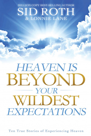 Heaven Is Beyond Your Wildest Expectation