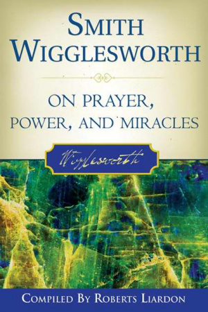 SMITH WIGGLESWORTH ON PRAYER PB