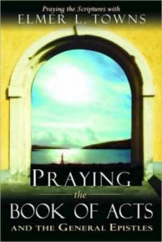 Praying The Book Of Acts Pb