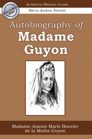 Autobiography Of Madame Guyon Easy To Re