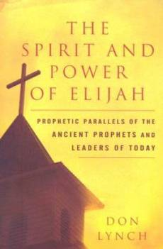 Spirit And Power Of Elijah Pb
