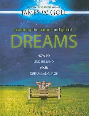 Exploring The Nature And Gift Of Dreams