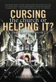 Cursing The Church Or Helping It