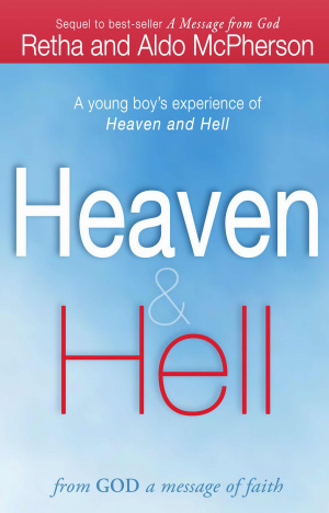 Heaven & Hell - From God A Message Of Faith