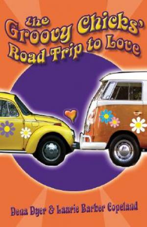 Groovy Chicks Road Trip to Love