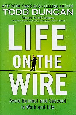 Life on the Wire