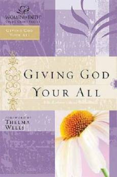 Giving God Your All