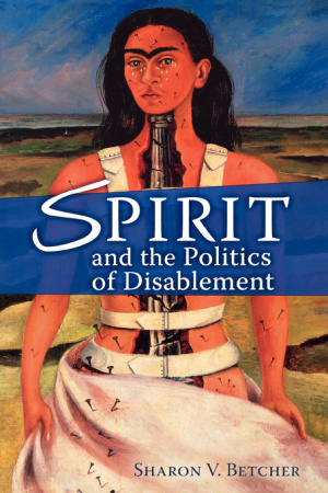 Spirit and the Politics of Disablement
