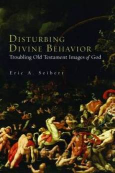 Disturbing Divine Behaviour