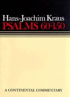 Psalms 60-150 : Continental Commentaries Series
