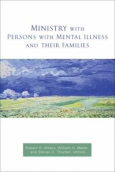 Ministry with Persons with Mental Illness and Their Families