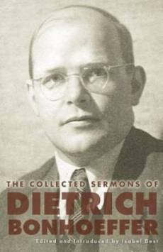 Collected Sermons Of Dietrich