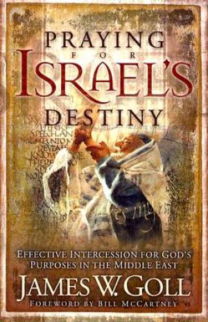 Praying for Israel's Destiny