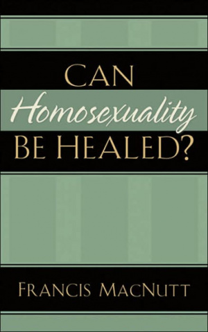 Can Homosexuality Be Healed