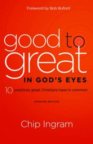 Good to Great in God's Eyes