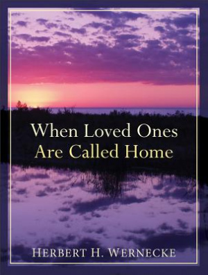 When Loved Ones are Called Home