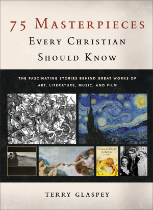 75 Masterpieces Every Christian Should Know