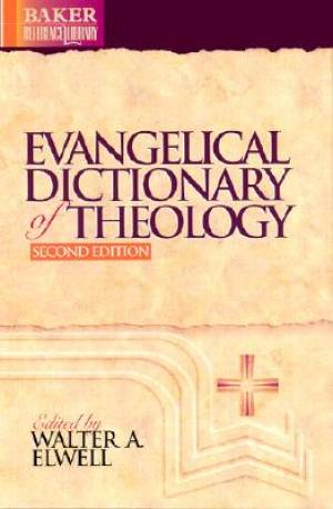 Evangelical Dictionary Of Theology 2nd E