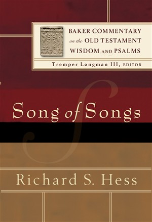 Song of Songs : Baker Commentary on the Old Testament