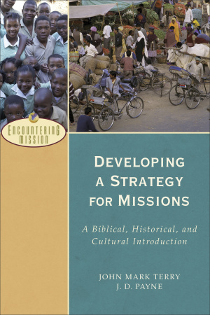 Developing a Strategy for Missions