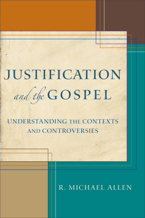 Justification and the Gospel