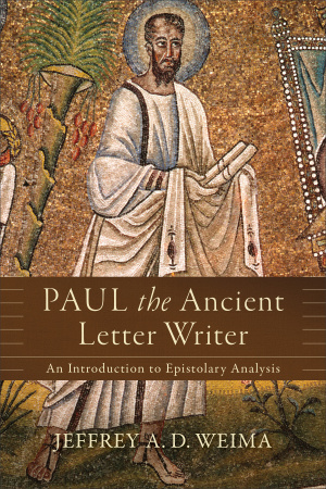 Paul the Ancient Letter Writer