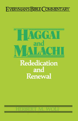 Haggai and Malachi : Everyman's Bible Commentary