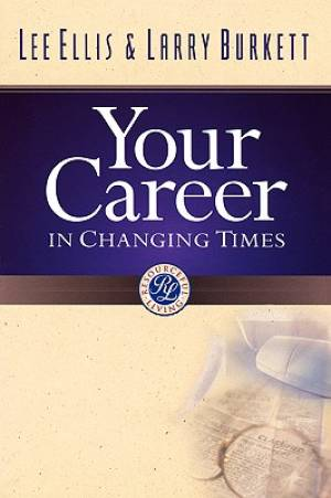 Your Career In Changing Times