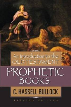 Introduction To The Ot Prophetic Books R