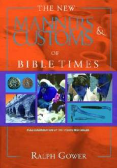 New Manners And Customs Of Bible Time Hb