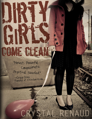 Dirty Girls Come Clean Pb