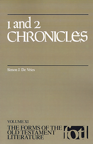 1 & 2 Chronicles ; vol 11 : The Forms of the Old Testament Literature :