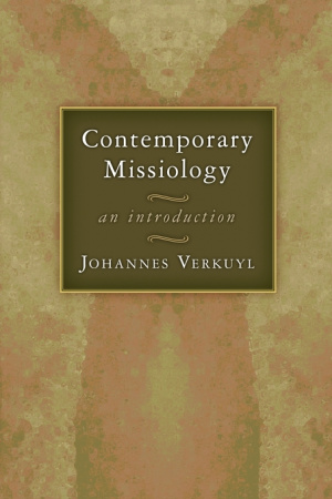 Contemporary Missiology: An Introduction