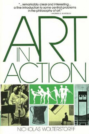 Art in Action: Towards a Christian Aesthetic