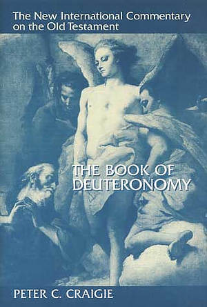 Deuteronomy : New International Commentary on the Old Testament