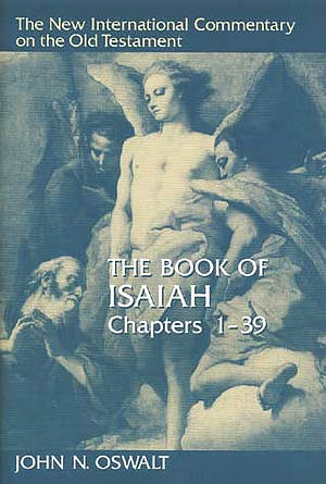Isaiah Chapters 1-39 : New International Commentary on the Old Testament