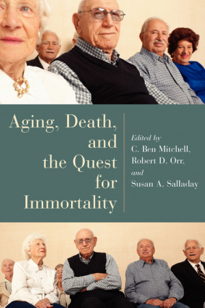 AGING, DEATH AND THE QUEST FOR IMMORTALITY